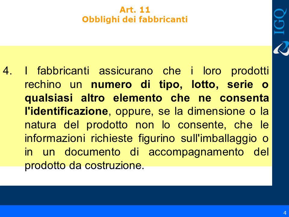 15 6.Sistema o sistemi di valutazione e verifica della costanza della prestazione del prodotto da costruzione di cui all allegato V: ……….........................................................