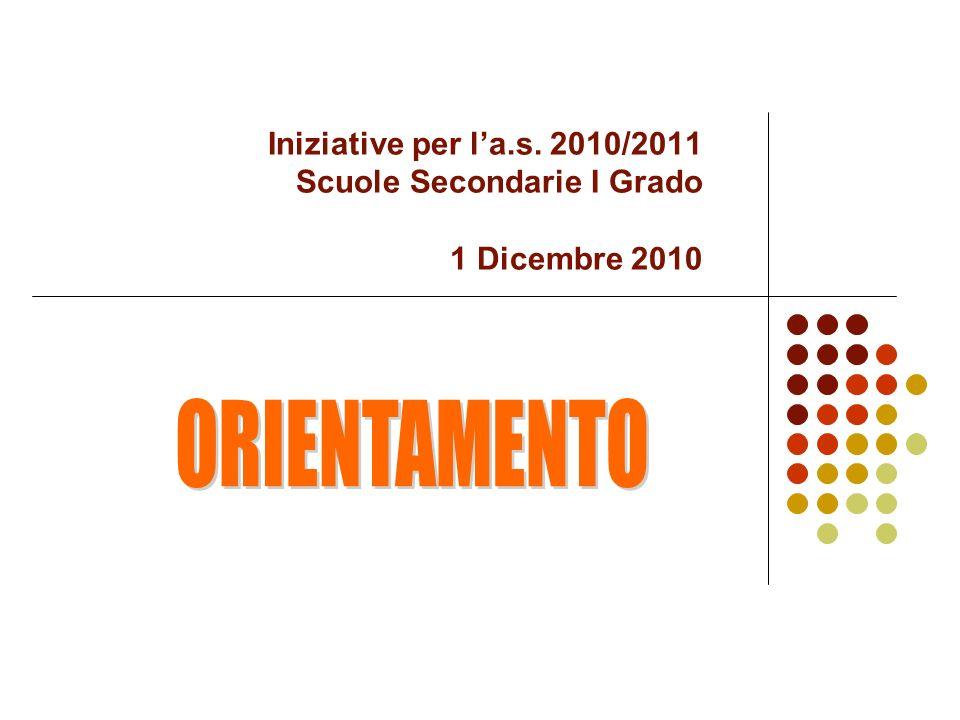 Iniziative per la.s. 2010/2011 Scuole Secondarie I Grado 1 Dicembre 2010