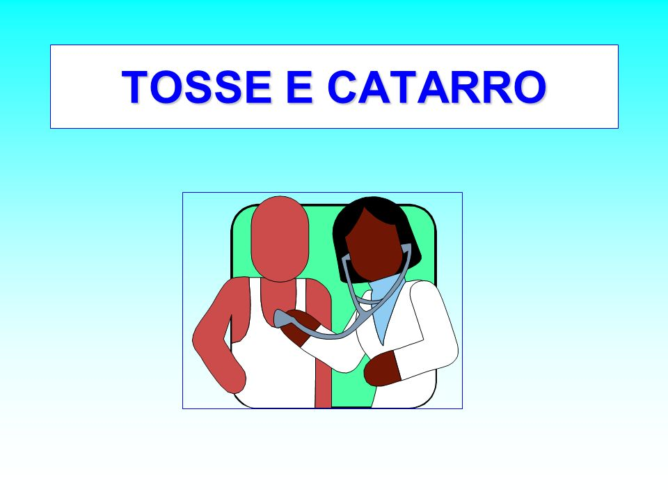 TOSSE E CATARRO