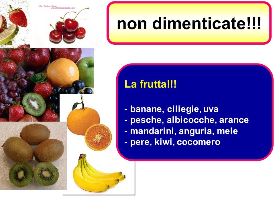 La frutta!!! - banane, ciliegie, uva - pesche, albicocche, arance - mandarini, anguria, mele - pere, kiwi, cocomero