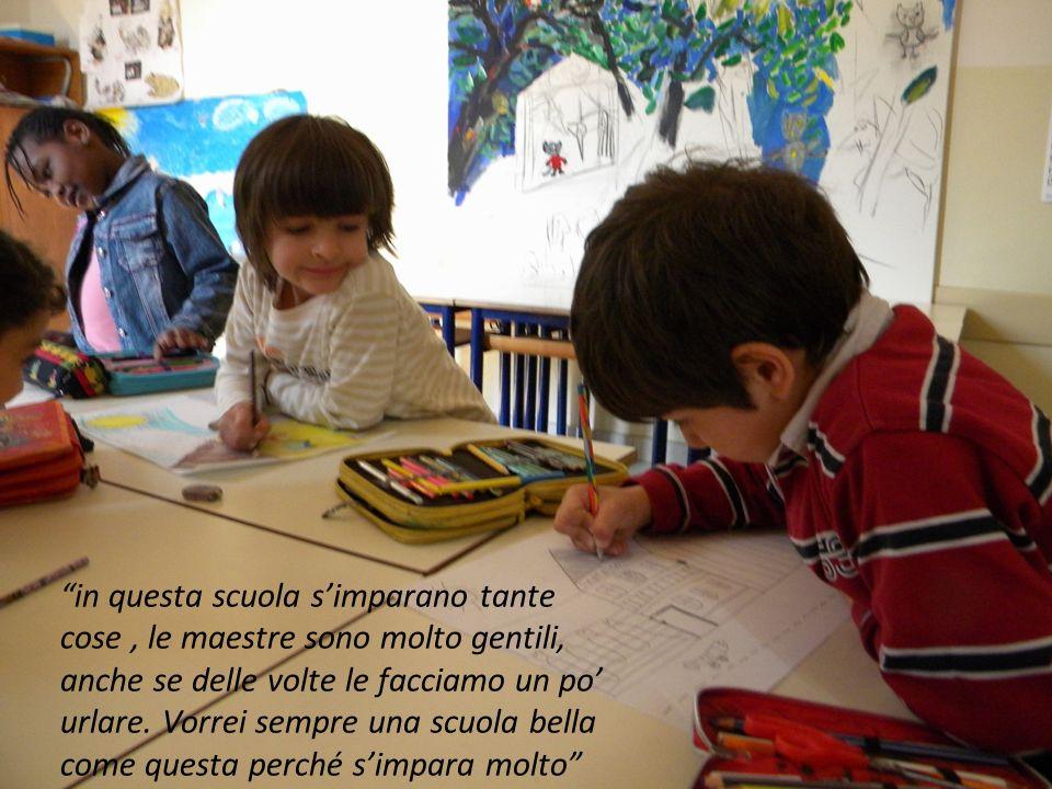 in questa scuola simparano tante cose, le maestre sono molto gentili, anche se delle volte le facciamo un po urlare.