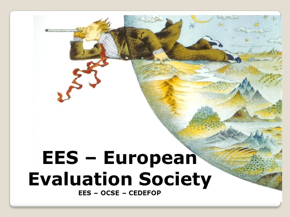 EES – European Evaluation Society EES – OCSE – CEDEFOP