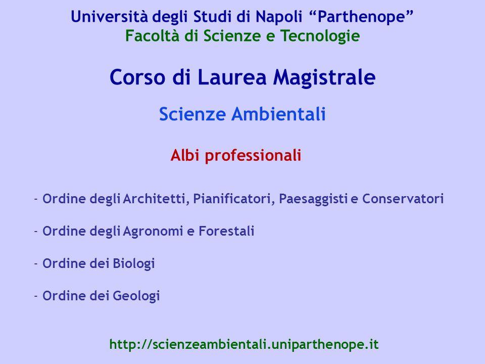Corso di Laurea Magistrale Scienze Ambientali - Ordine degli Architetti, Pianificatori, Paesaggisti e Conservatori - Ordine degli Agronomi e Forestali