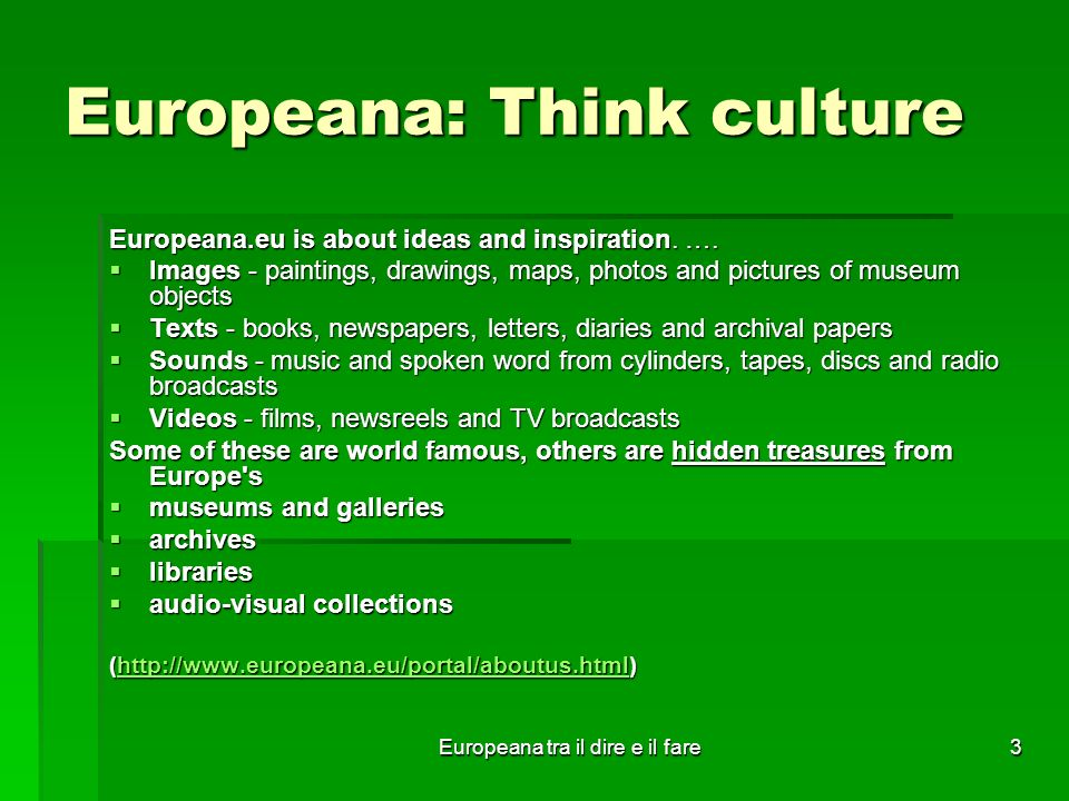 Europeana tra il dire e il fare4 Il progetto: le origini Anno 2005 6 capi di stato e di governo europei scrivono alle autorità europee per proporre la creazione di una biblioteca digitale europea tramite cui valorizzare il prestigioso patrimonio culturale dei paesi membri rendendolo più facilmente accessibile a tutti.