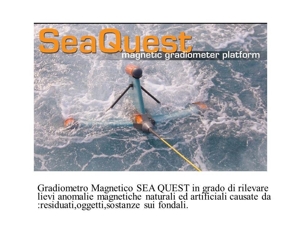 Gradiometro Magnetico SEA QUEST in grado di rilevare lievi anomalie magnetiche naturali ed artificiali causate da :residuati,oggetti,sostanze sui fond