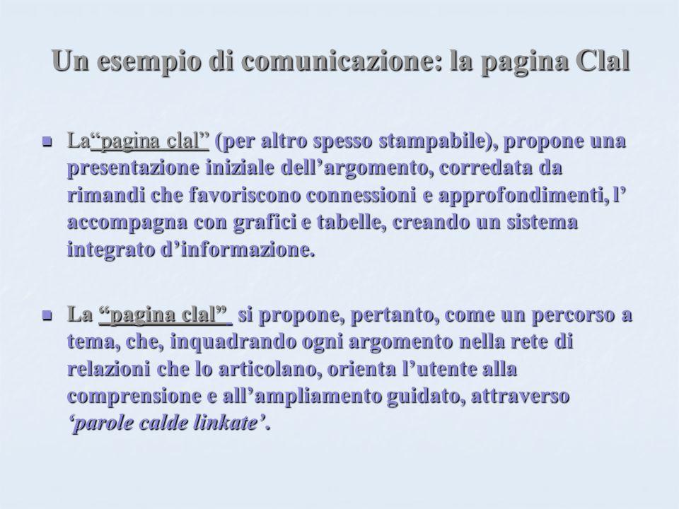 Un esempio di comunicazione: la pagina Clal Lapagina clal (per altro spesso stampabile), propone una presentazione iniziale dellargomento, corredata d