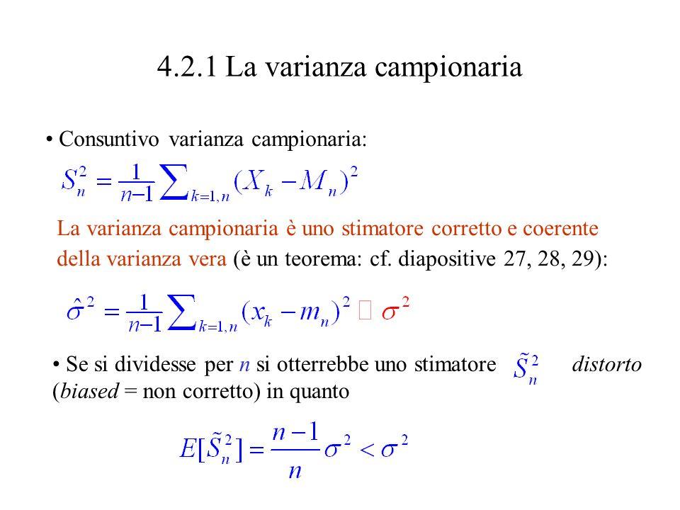Quindi se n è grande, abbiamo una buona probabilità che un singolo valore osservato m della media campionaria M n (ossia la media aritmetica dei valori osservati del campione) sia una buona stima per La stima è migliore tanto più grande è n (la dimensione del campione).