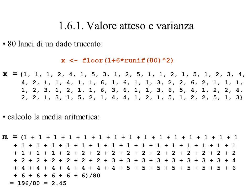 1.6.2.Formule per E[X] e Var[X] X = R + V e Y = R – V sono evidentemente v.a.