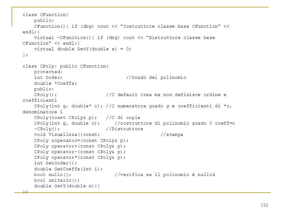 153 class CFunction{ public: CFunction(){ if (dbg) cout <<