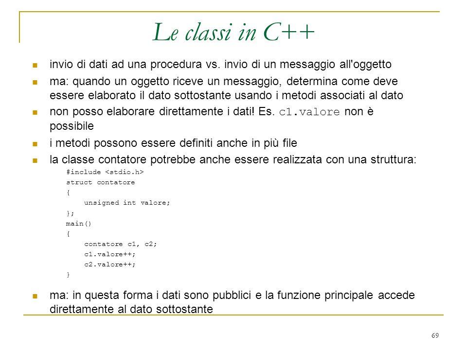 69 invio di dati ad una procedura vs. invio di un messaggio all'oggetto ma: quando un oggetto riceve un messaggio, determina come deve essere elaborat