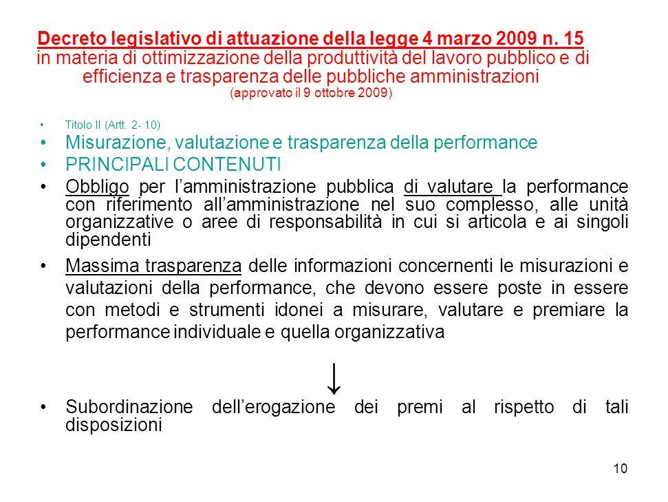 10 Decreto legislativo di attuazione della legge 4 marzo 2009 n.