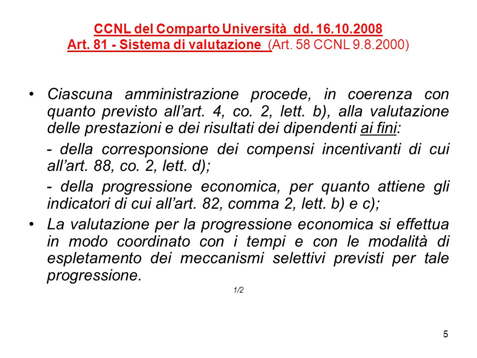 5 CCNL del Comparto Università dd. 16.10.2008 Art.
