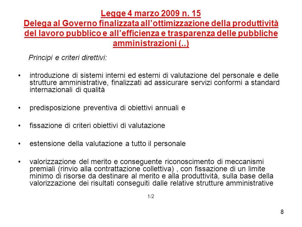 8 Legge 4 marzo 2009 n.