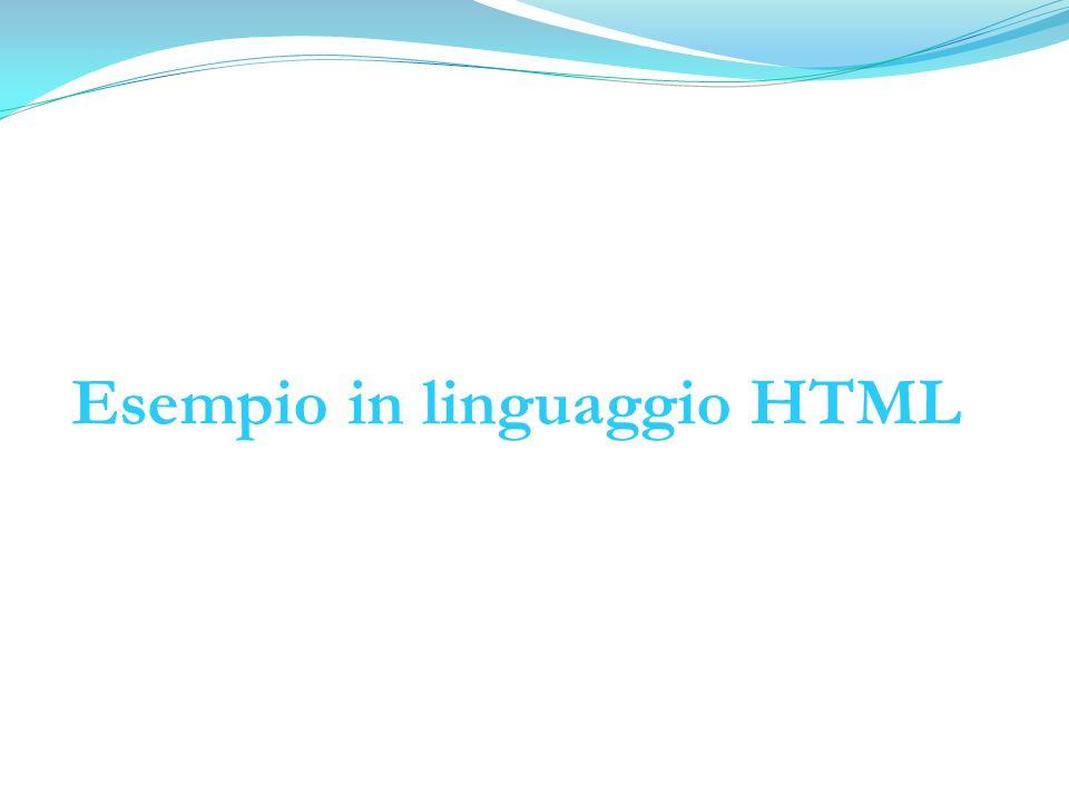 Esempio in linguaggio HTML