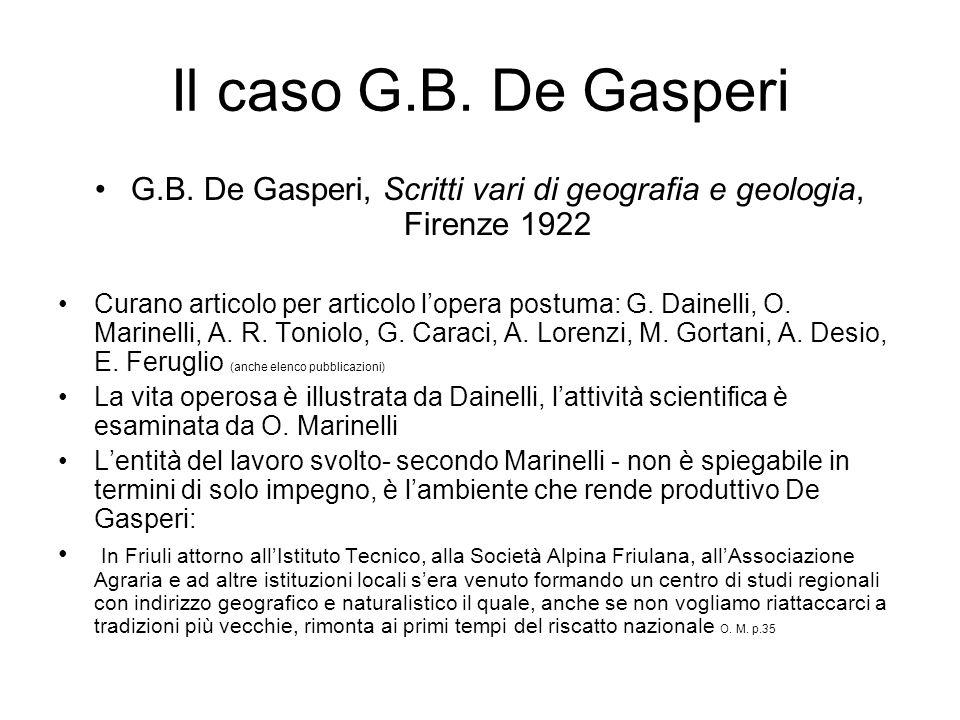 Il caso G.B. De Gasperi G.B.