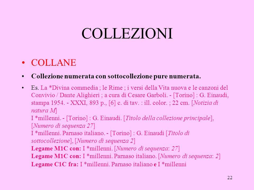 22 COLLEZIONI COLLANE Collezione numerata con sottocollezione pure numerata.