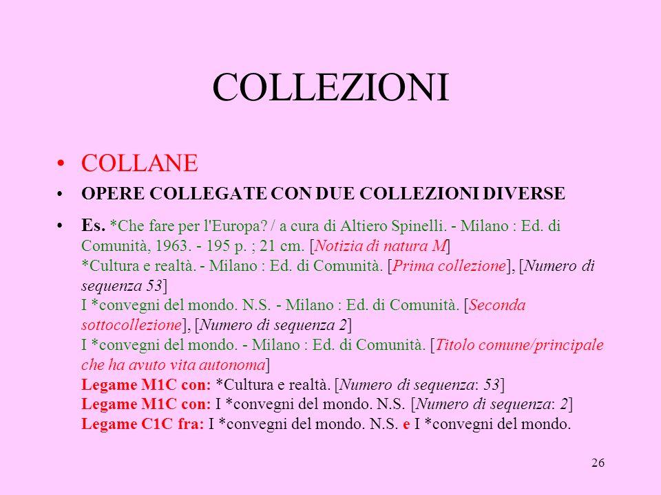 26 COLLEZIONI COLLANE OPERE COLLEGATE CON DUE COLLEZIONI DIVERSE Es.