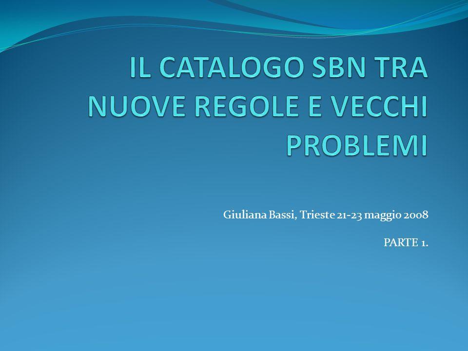 I problemi di SBN 1 Scarsa comunicazione ICCU / Poli Gestione livelli di autorità Caratteri speciali Scarsa conoscenza delle regole / correzioni inopportune