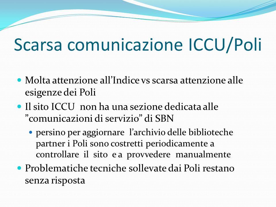 Doppi codici di genere per i materiali speciali Sono ancora presenti in indice i doppi codici di genere (X, 7) sui DVD che avrebbero dovuto essere sostituiti dal solo genere 7, come comunicato a tutti i poli dallICCU in occasione delladeguamento dei codice di genere in SBN e come affermato al sito: http://www.iccu.sbn.it/genera.jsp?id=331#top http://www.iccu.sbn.it/genera.jsp?id=331#top Dal gennaio 2005 i poli si sono adeguati alla richiesta di fornire il solo codice 7, ma sono tuttora presenti in indice notizie con doppio codice di genere, catalogate prima delladeguamento.