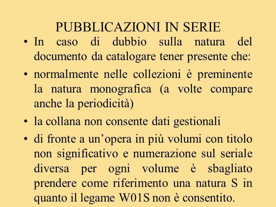 PUBBLICAZIONI IN SERIE S42S (si fonde con): pubblicazione in serie che si fonde con unaltra/e dando origine ad un nuovo titolo.