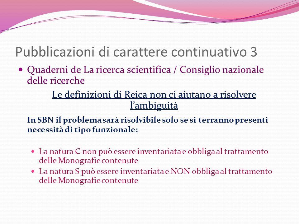 Pubblicazioni di carattere continuativo 3 Quaderni de La ricerca scientifica / Consiglio nazionale delle ricerche Le definizioni di Reica non ci aiuta