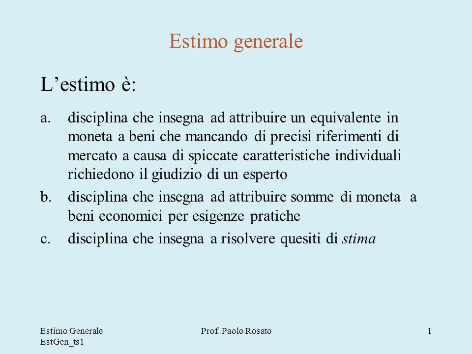 Estimo Generale EstGen_ts1 Prof. Paolo Rosato42 Esempio di stima per coefficienti di merito