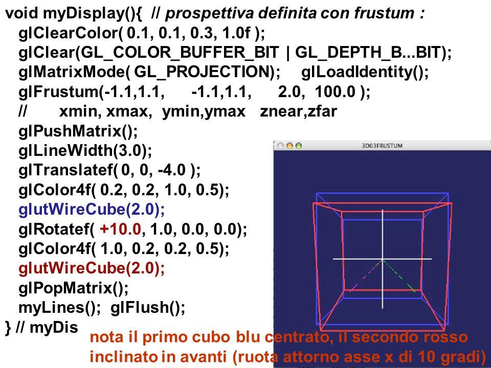 nota il primo cubo blu centrato, il secondo rosso inclinato in avanti (ruota attorno asse x di 10 gradi)