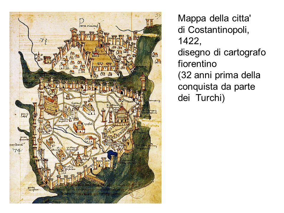 Mappa della citta' di Costantinopoli, 1422, disegno di cartografo fiorentino (32 anni prima della conquista da parte dei Turchi)