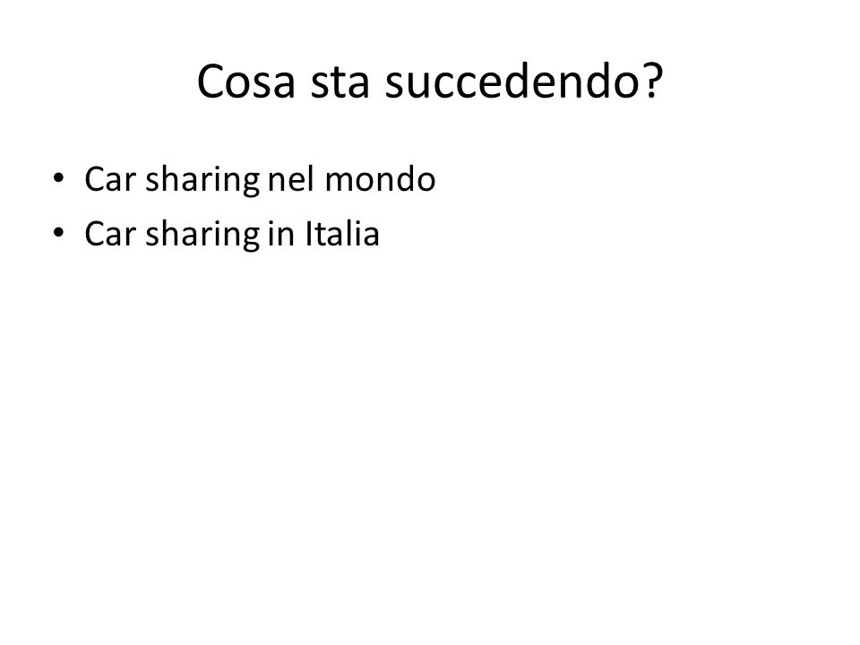 Cosa sta succedendo Car sharing nel mondo Car sharing in Italia