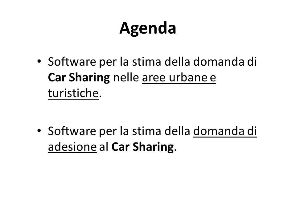 Agenda Software per la stima della domanda di Car Sharing nelle aree urbane e turistiche. Software per la stima della domanda di adesione al Car Shari