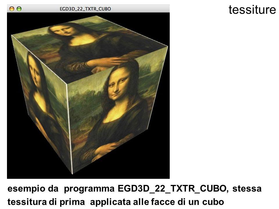 tessiture esempio da programma EGD3D_22_TXTR_CUBO, stessa tessitura di prima applicata alle facce di un cubo