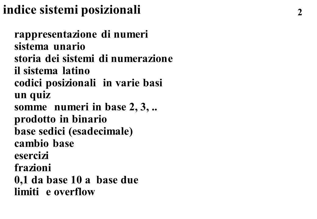 2 indice sistemi posizionali rappresentazione di numeri sistema unario storia dei sistemi di numerazione il sistema latino codici posizionali in varie