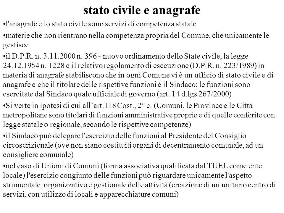 stato civile e anagrafe l'anagrafe e lo stato civile sono servizi di competenza statale materie che non rientrano nella competenza propria del Comune,