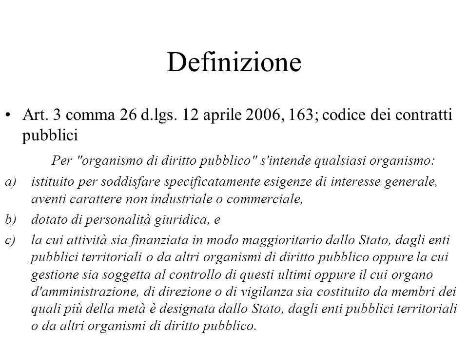 Definizione Art. 3 comma 26 d.lgs. 12 aprile 2006, 163; codice dei contratti pubblici Per