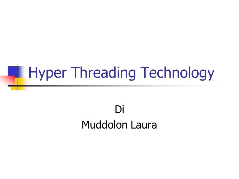 Hyper Threading Technology Di Muddolon Laura