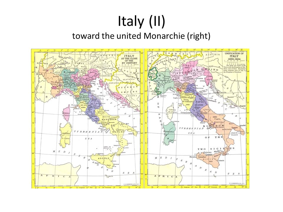 Italy (II) toward the united Monarchie (right)
