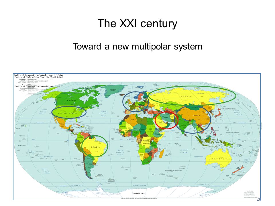 The XXI century Toward a new multipolar system 20