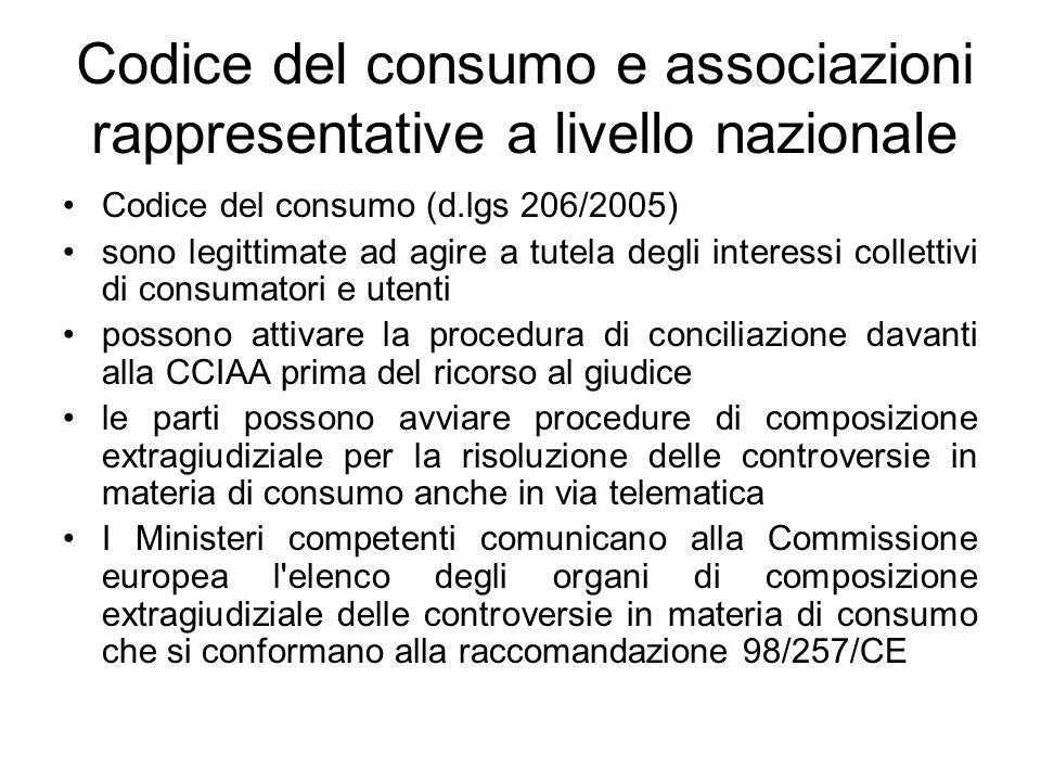 Codice del consumo e associazioni rappresentative a livello nazionale Codice del consumo (d.lgs 206/2005) sono legittimate ad agire a tutela degli int