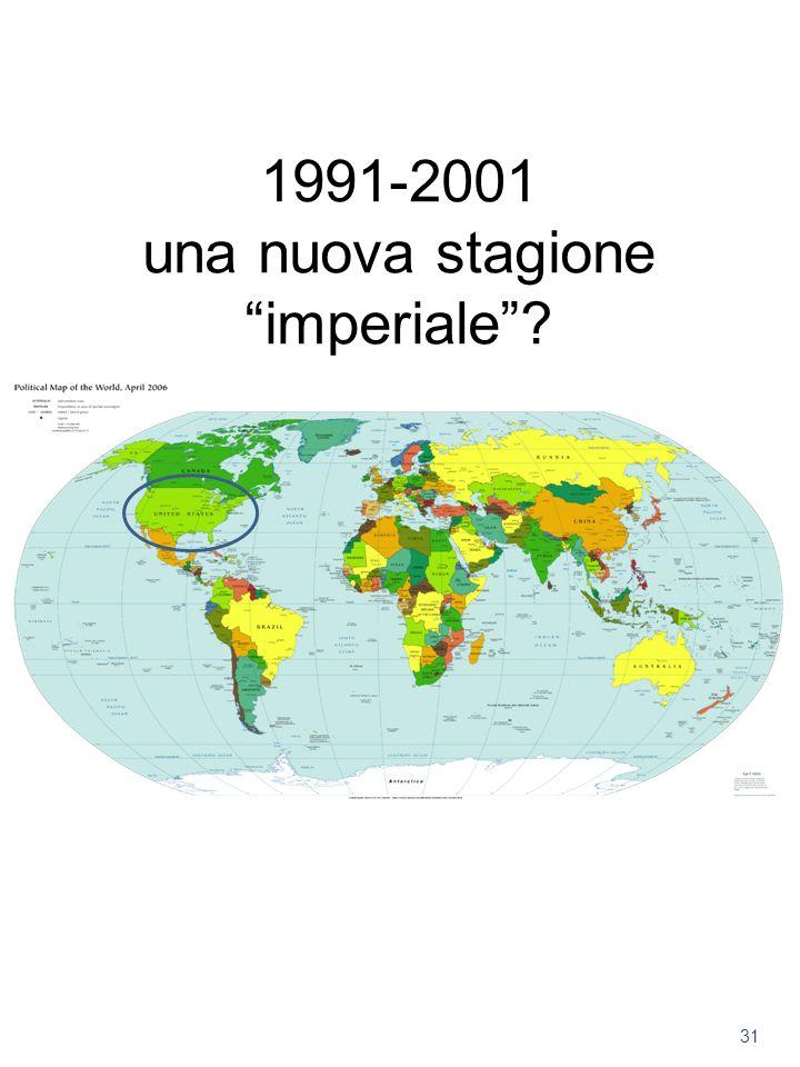 1991-2001 una nuova stagione imperiale? 31