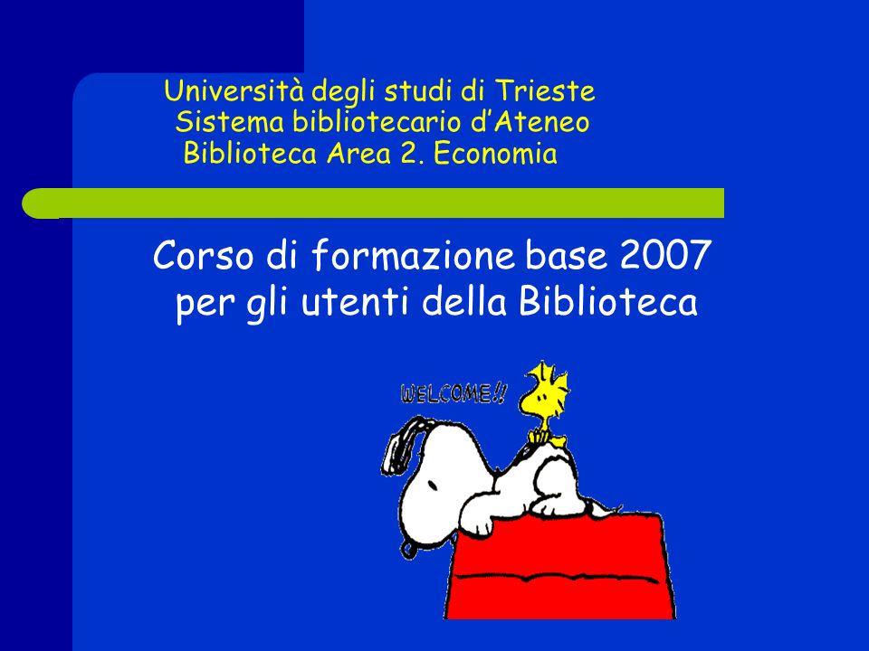 Università degli studi di Trieste Sistema bibliotecario dAteneo Biblioteca Area 2.