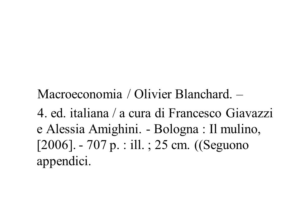Macroeconomia / Olivier Blanchard. – 4. ed.