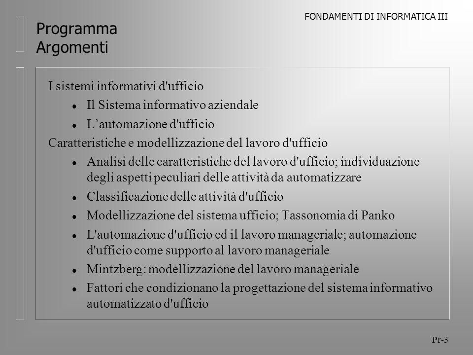 FONDAMENTI DI INFORMATICA III Pr-14 Programma Alcuni Testi Thomas M.