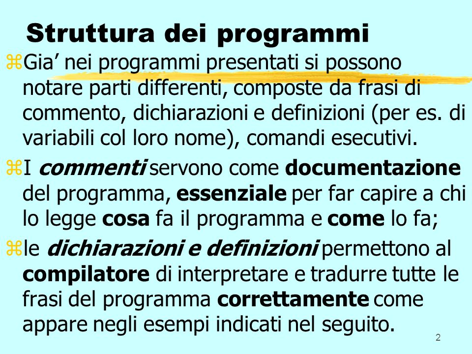 fondamenti informatica1 Nettuno parte 33 Dichiarazioni e comandi (frasi, istruzioni) di tipo esecutivo zLe dichiarazioni relative alle funzioni, per es.