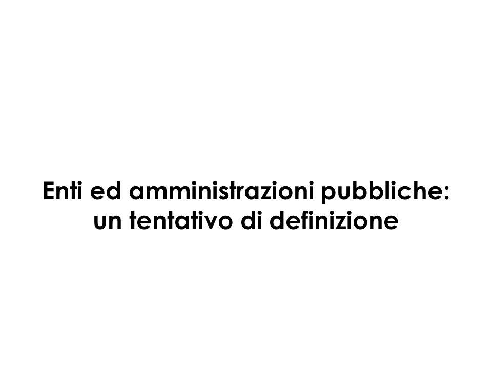 Enti ed amministrazioni pubbliche: un tentativo di definizione