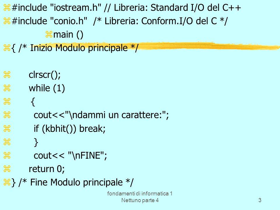 fondamenti di informatica 1 Nettuno parte 43 z#include