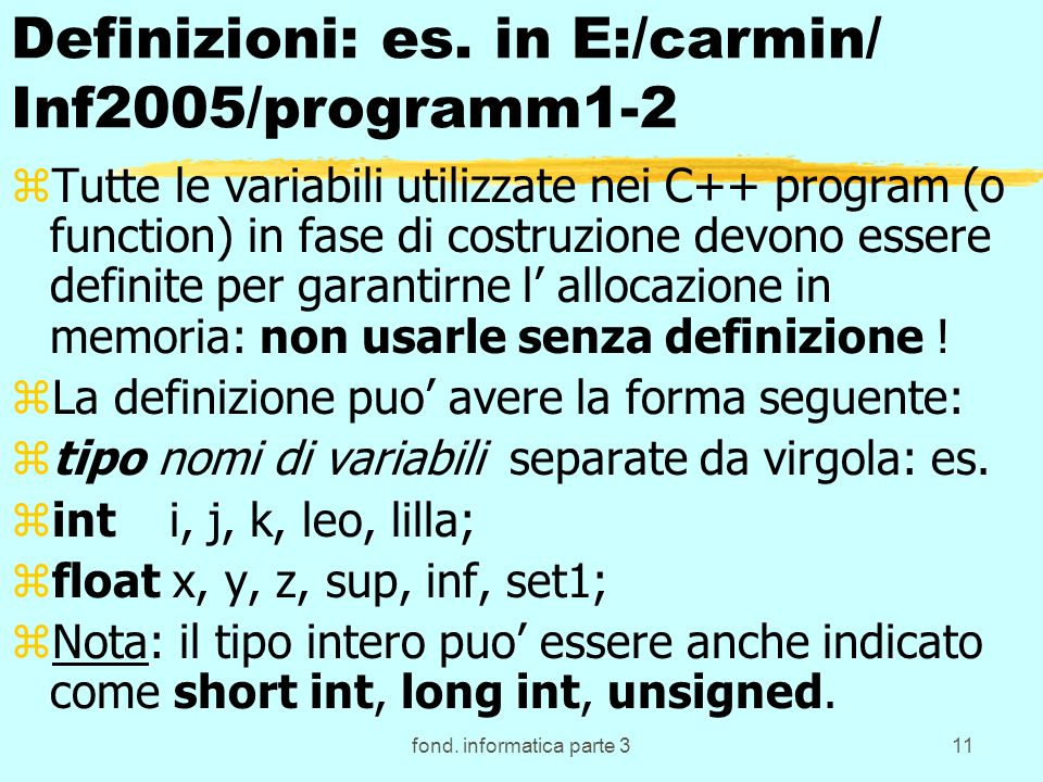 fond. informatica parte 311 Definizioni: es.