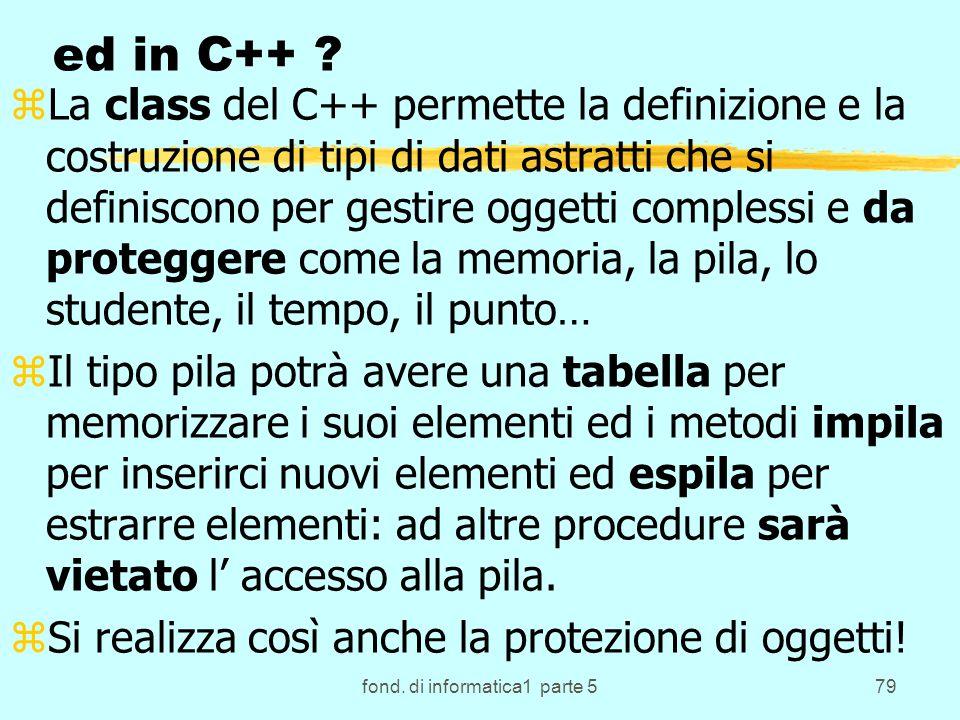 fond. di informatica1 parte 579 ed in C++ .