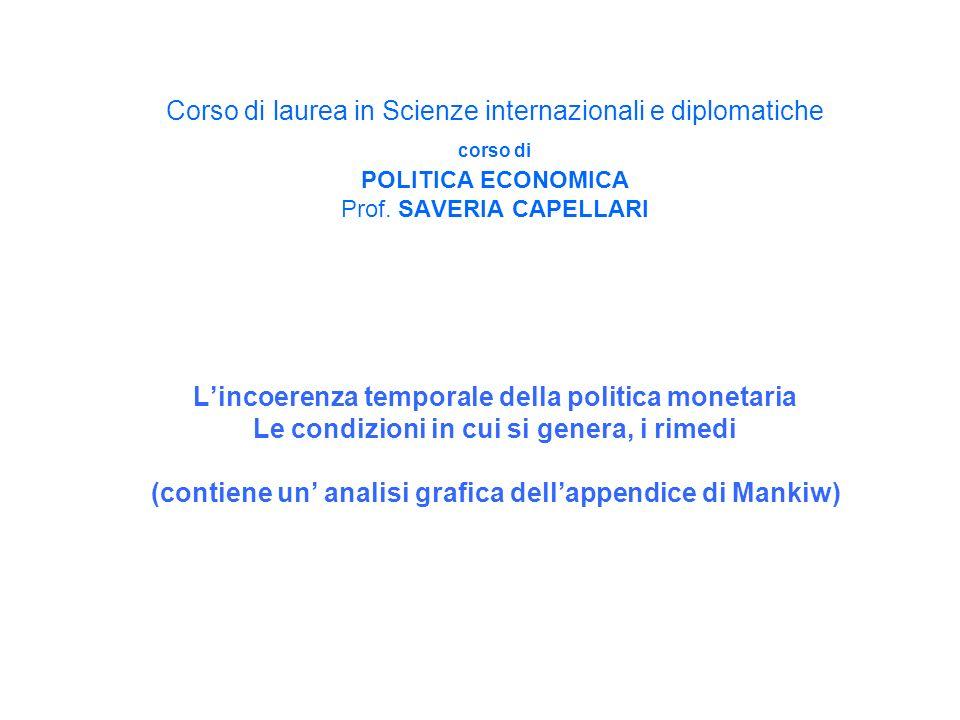 Corso di laurea in Scienze internazionali e diplomatiche corso di POLITICA ECONOMICA Prof.