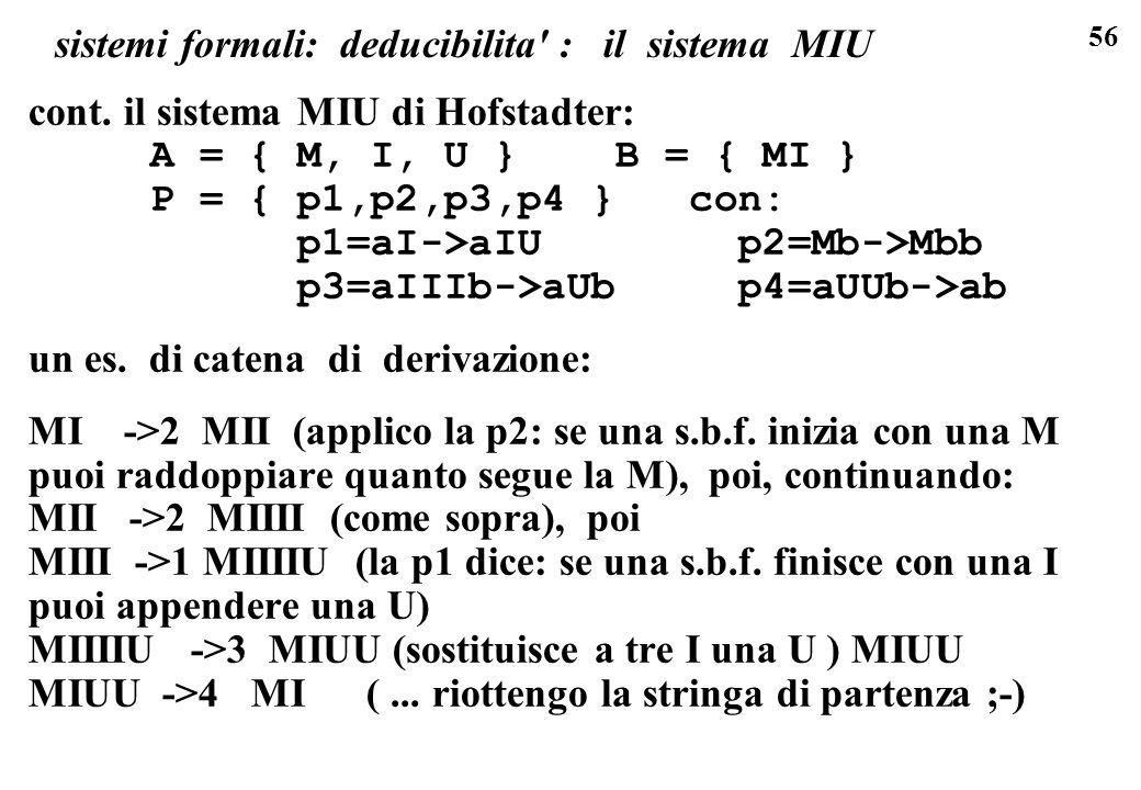56 sistemi formali: deducibilita : il sistema MIU cont.