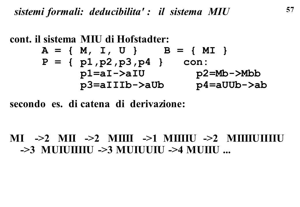 57 sistemi formali: deducibilita : il sistema MIU cont.